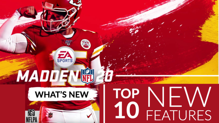 The most exciting new Madden 20 features and upgrades.