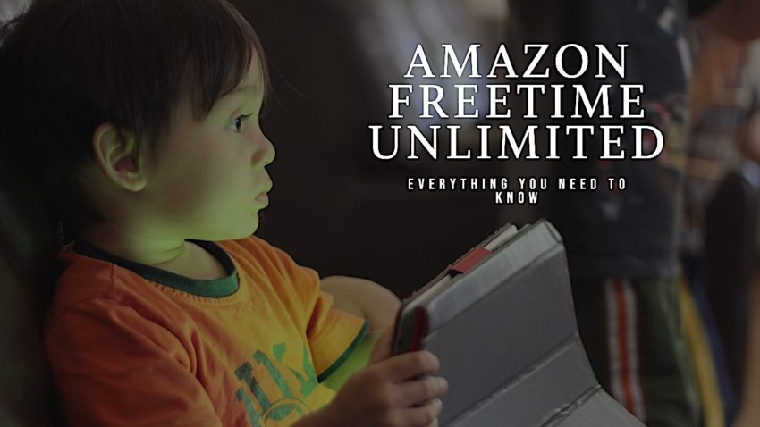 What you need to know about Amazon FreeTime Unlimited.