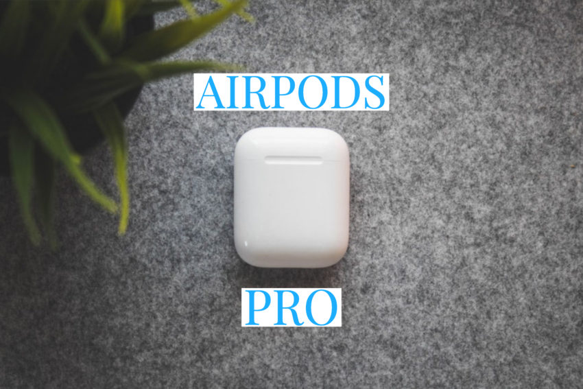 What you need to know about AirPods Pro.
